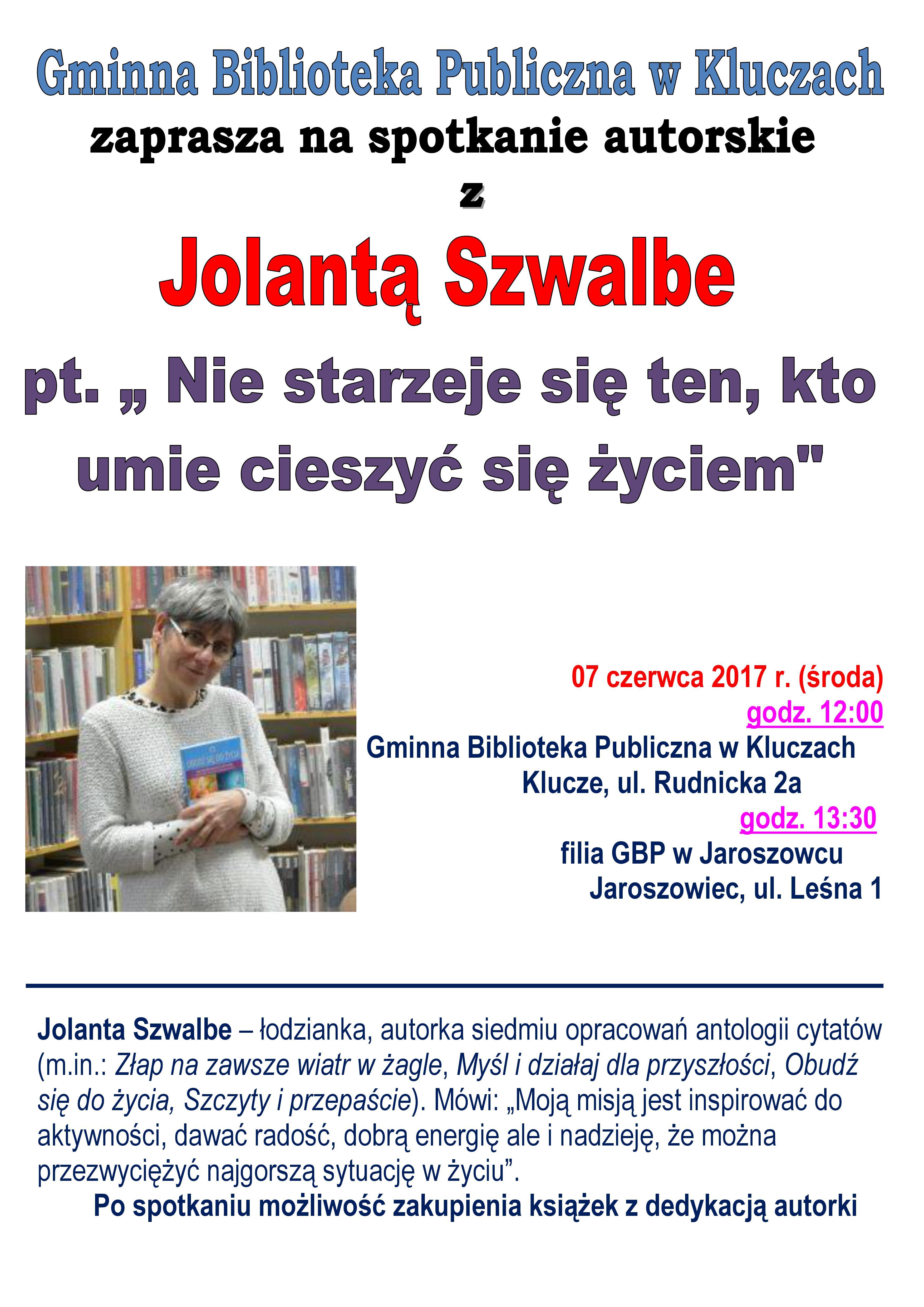 Więcej o: Spotkanie z Jolantą Szwalbe