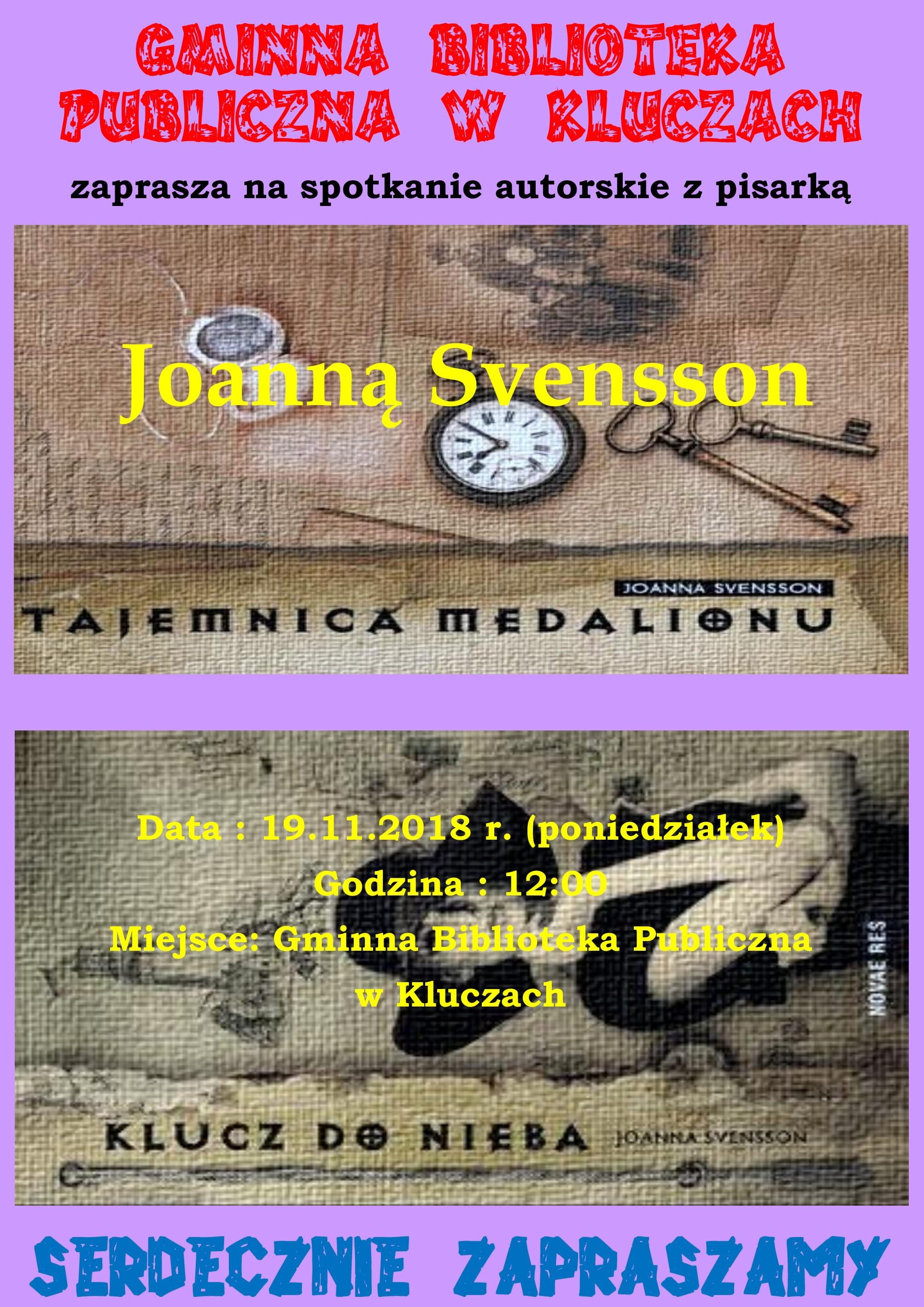 Więcej o: Spotkanie autorskie z Joanną Svensson