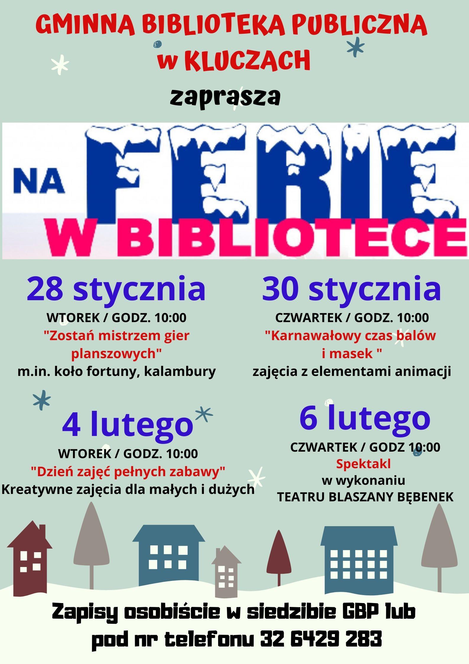 Więcej o: Ferie w Gminnej Bibliotece Publiczne w Kluczach i filii w Jaroszowcu